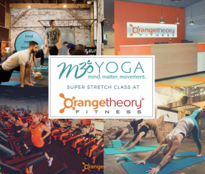 m3yoga super stretch at orange theory